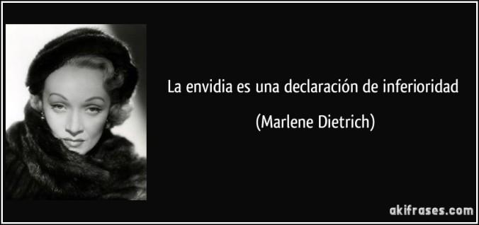 frase-la-envidia-es-una-declaracion-de-inferioridad-marlene-dietrich-104092
